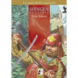 La Saga de los Samuráis Nº 4: Shingen en Guerra