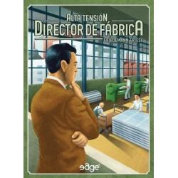 Alta Tensión - Director de Fábrica
