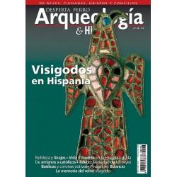Arqueología e Historia Nº 16: Visigodos en Hispania