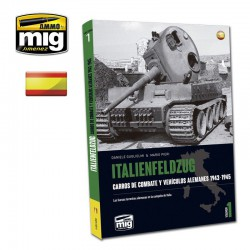 Italienfeldzug Vol1: Carros de Combate y Vehículos Alemanes 1943-1945  (Spanish)