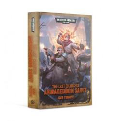 Last Chancers: Armageddon Saint (Inglés)