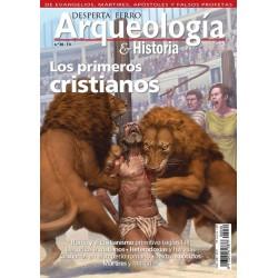 Arqueología e Historia Nº 30: Los primeros cristianos