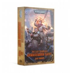 Last Chancers: Armageddon Saint (English)