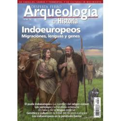 Arqueología e Historia Nº 33: Indoeuropeos. Migraciones, lenguas y genes