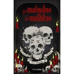Los malvados y los malditos (Spanish)