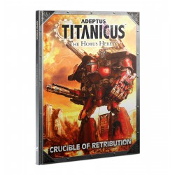 Adeptus Titanicus: Crucible Of Retribution (Inglés)