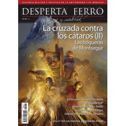 Desperta Ferro Antigua y Medieval Nº 62: La cruzada contra los cátaros (II). Las hogueras de Montsegur. (Spanish)