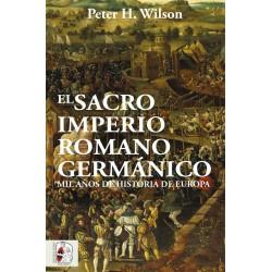 El Sacro Imperio Romano Germánico. Mil años de historia de Europa. (Spanish)