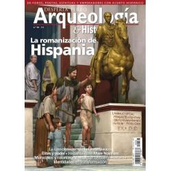 Arqueología e Historia Nº 36: La romanización de Hispania (Spanish)