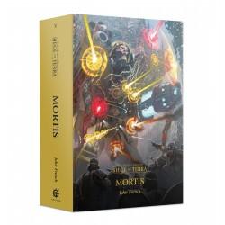 Horus Heresy: Siege Of Terra: Mortis (Inglés)