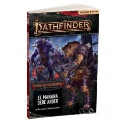 Pathfinder 2ª ed. - La era de las cenizas 03 - El mañana debe arder