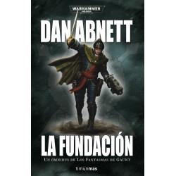 Los Fantasmas de Gaunt: La Fundación Nº 1
