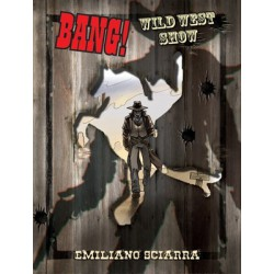 Bang! Wild West Show (Spanish)