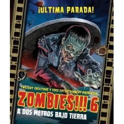 Zombies!!! 6: A Dos Metros Bajo Tierra (Spanish)