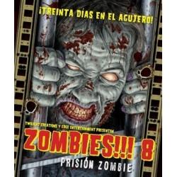 Zombies!!! 8: Prisión Zombie (Spanish)