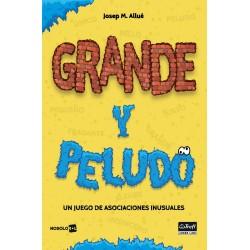 Grande y Peludo (Spanish)