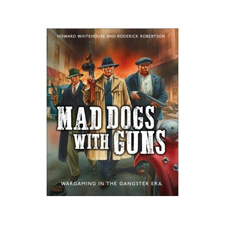 Mad Dogs With Guns (English)