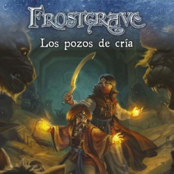 Frostgrave: Los Pozos de Cría (Spanish)