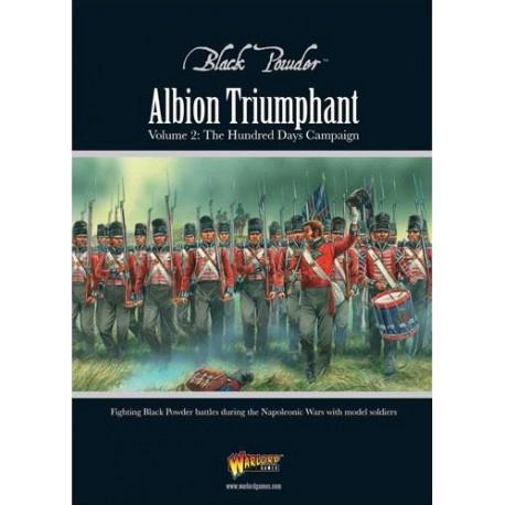 Albion Triumphant Pt 2: The Hundred Days Campaign
