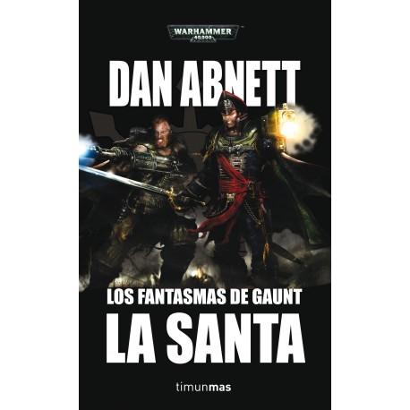 Los Fantasmas de Gaunt: Omnibus 2 - La Santa