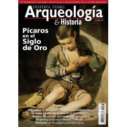 Arqueología e Historia Nº 20: Pícaros en el Siglo de Oro