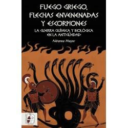 Fuego griego, flechas envenenadas y escorpiones. La guerra química y biológica en la Antigüedad
