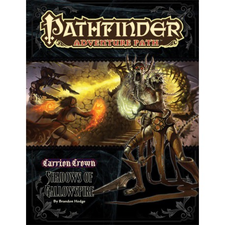 Pathfinder - La Corona de Carroña 6: Sombras de la Espira del Patíbulo (Spanish)